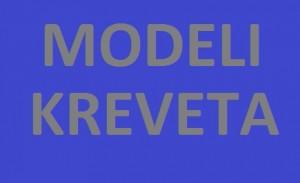 MODELI KREVETA